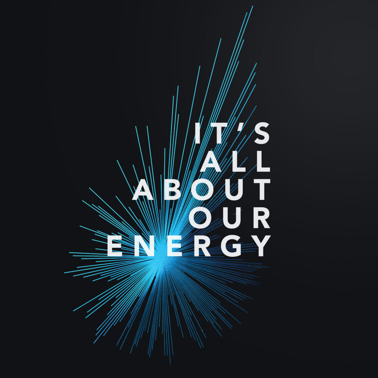 "Creative line art star burst with the words, ""It's all about our energy."""