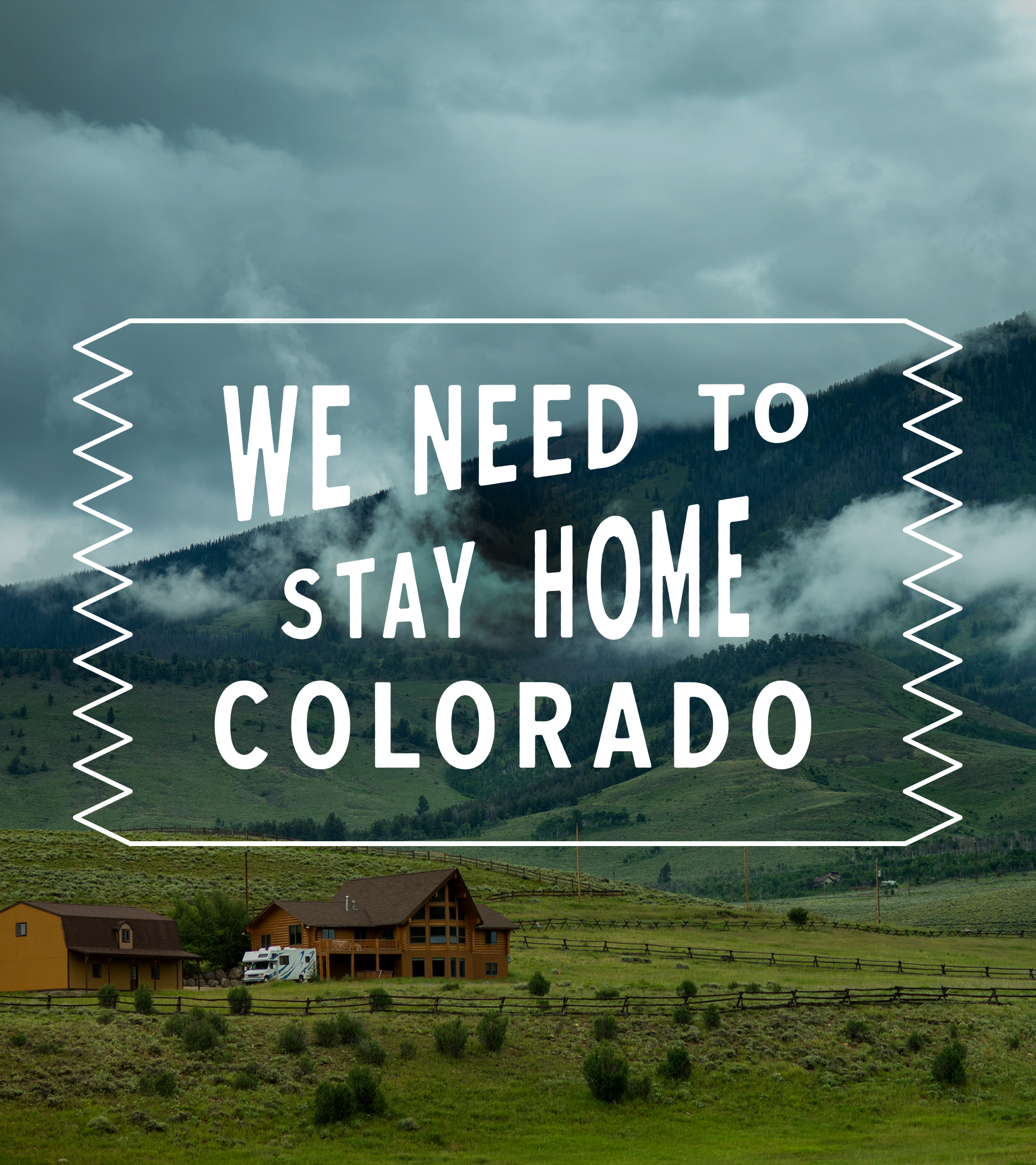 #StayHomeColorado - Mountain Scene