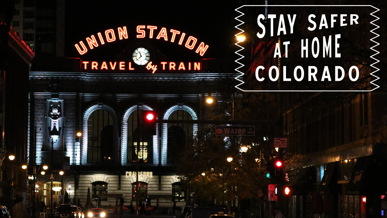 #StayHomeColorado - Union Station