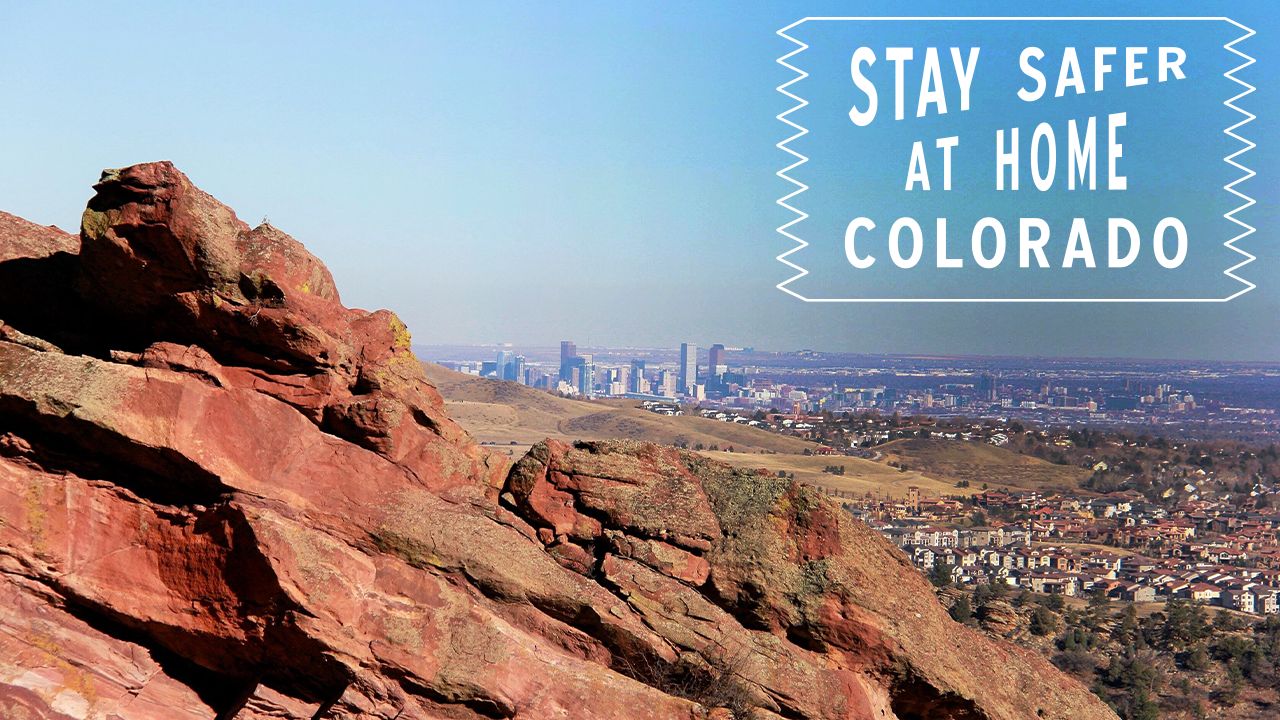 #StayHomeColorado - Rocks and City