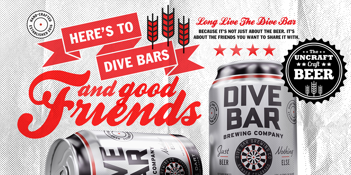 "Print advertisement featuring two beer cans and creative typography that says, ""Here's to dive bars and good friends."""