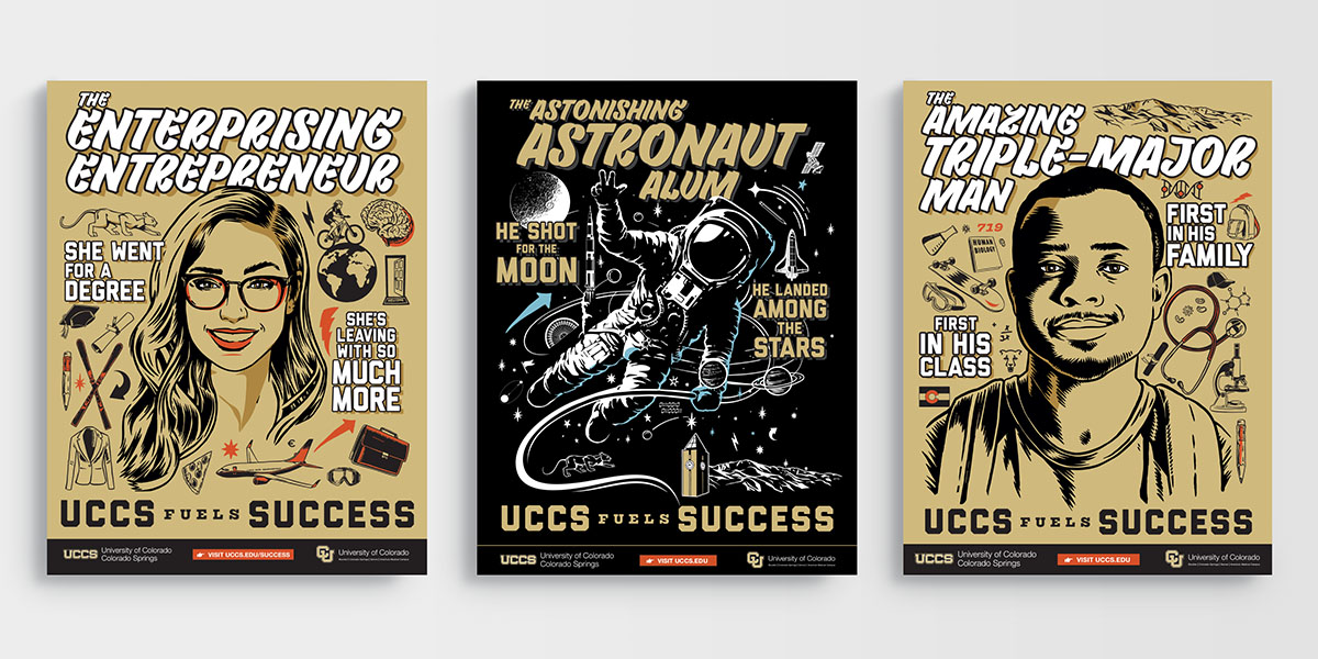 "Three heavily illustrated posters for the ""UCCS Fuels Success"" campaign."