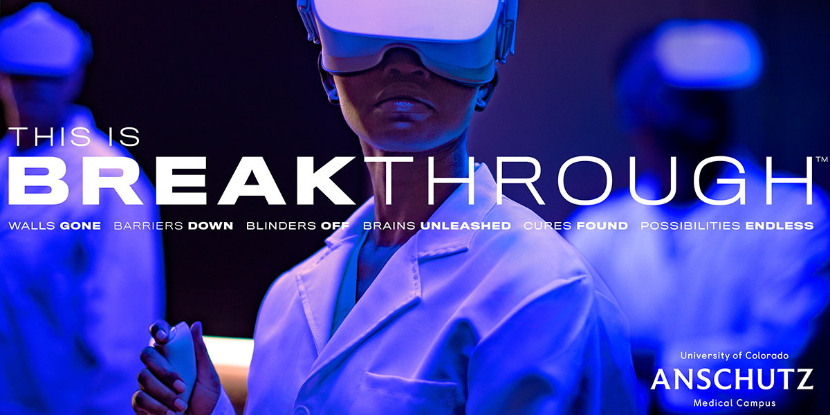 Images of doctors in laboratories with This Is Breakthrough branding and Anschutz logo